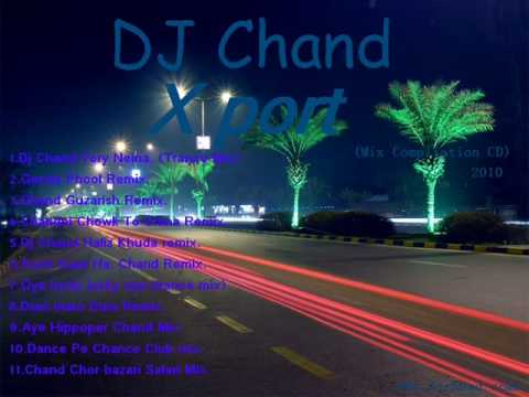 DJ Chand Tery Neina Trance Mix.(Xport).
