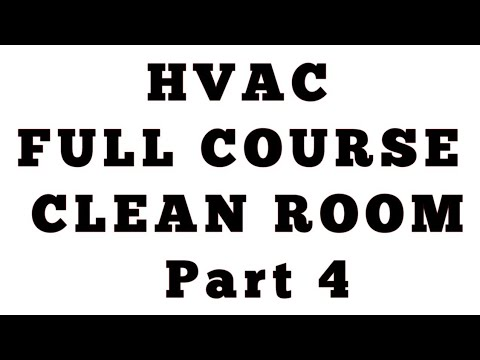 Clean Room part 4 ll HVAC FULL Course