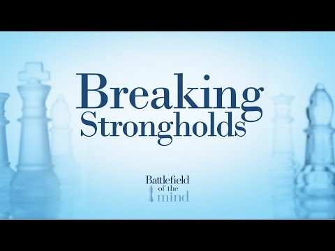 BATTLEFIELD OF THE MIND | Breaking Strongholds | Pastor Rick | 2017 01 15