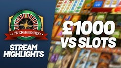 Stream highlights - various different online casino slots and a bit of roulette. £1,000 start