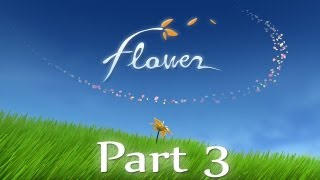 Gambar cover [Flower] First-Time Playthrough (part 3)