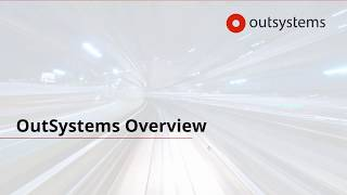 OutSystems Overview