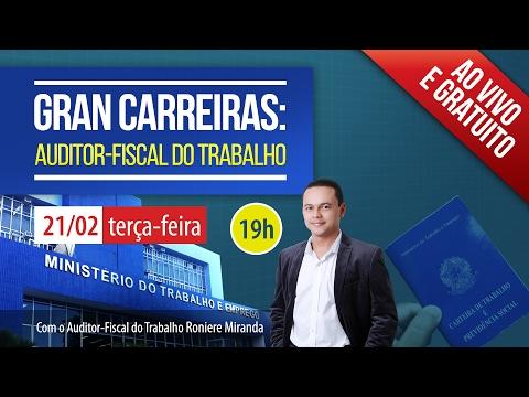 Gran Carreiras - Auditor Fiscal do Trabalho - Roniere Miranda
