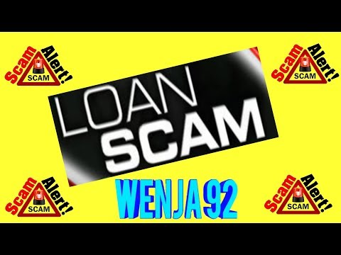 LOAN SCAM  (THIS IS NEW TO ME)