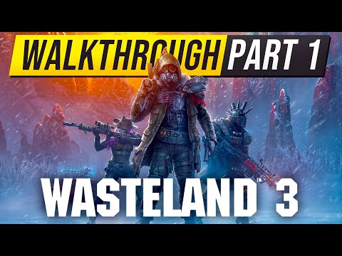 WASTELAND 3 Walkthrough Gameplay Part 1 – (The New Fallout Game)
