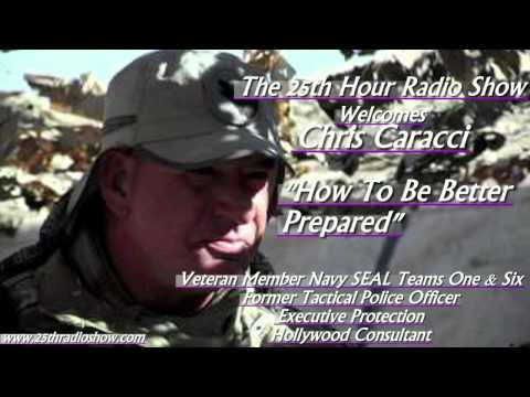 "Chris Caracci - Navy SEAL - Active Shooter Situation Emergency Plan - ""The 25th Hour Radio Show"""