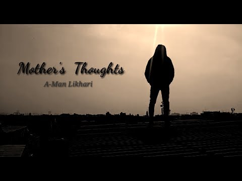 mother's-thoughts-|-teaser-|-a-man-likhari-|-2019