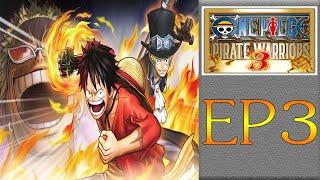 [🎮🔴LIVE ] One Piece Pirate Warriors 3 - ตอนที่ 3 (จบสตรีม 5 ทุ่มครึ่ง)
