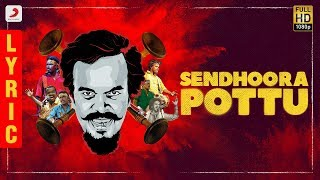 Senthoora Pottu Lyric | Anthony Daasan | Tamil Pop Songs 2019 | Tamil Folk Songs 2019