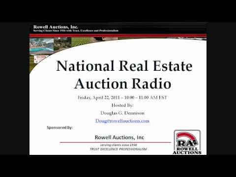 National Real Estate Auction Radio hosted by Doug Dennison - Friday April 22nd