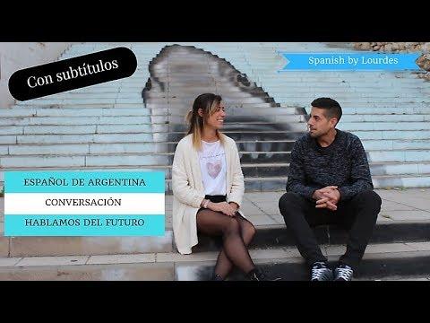 hablar-en-futuro.-español-de-argentina.-conversación-en-español.-spanish-lesson