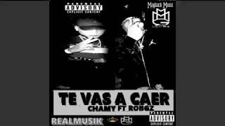 robGz Ft. Chamy- Te Vas A Caer (Audio Official )[Prod.RealMusik]