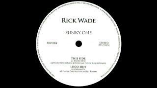 Rick Wade - Funky One (Alexxei n Nig Remix)