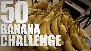MAN VS 50 BANANA CHALLENGE
