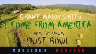 "I Come From America - from the album ""Dust Bowl - American Stories"""
