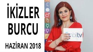 İkizler Burcu - Haziran 2018 - Astroloji