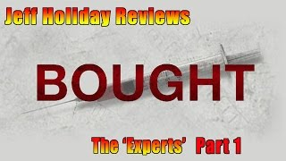 Bought: The Movie Review - The 'Experts' Part 1
