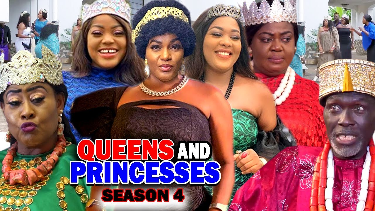 Download QUEENS AND PRINCESSES SEASON 4 (New Hit Movie) - 2020 Latest Nigerian Nollywood Movie Full HD
