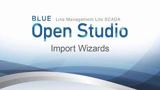 Video: BLUE Open Studio: Import Wizards