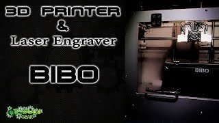 3D Printer & Laser Engraver BIBO 2 ОБЗОР (часть 1)