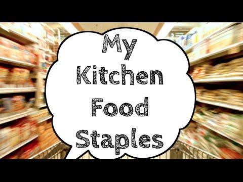 My Kitchen Food Staples!