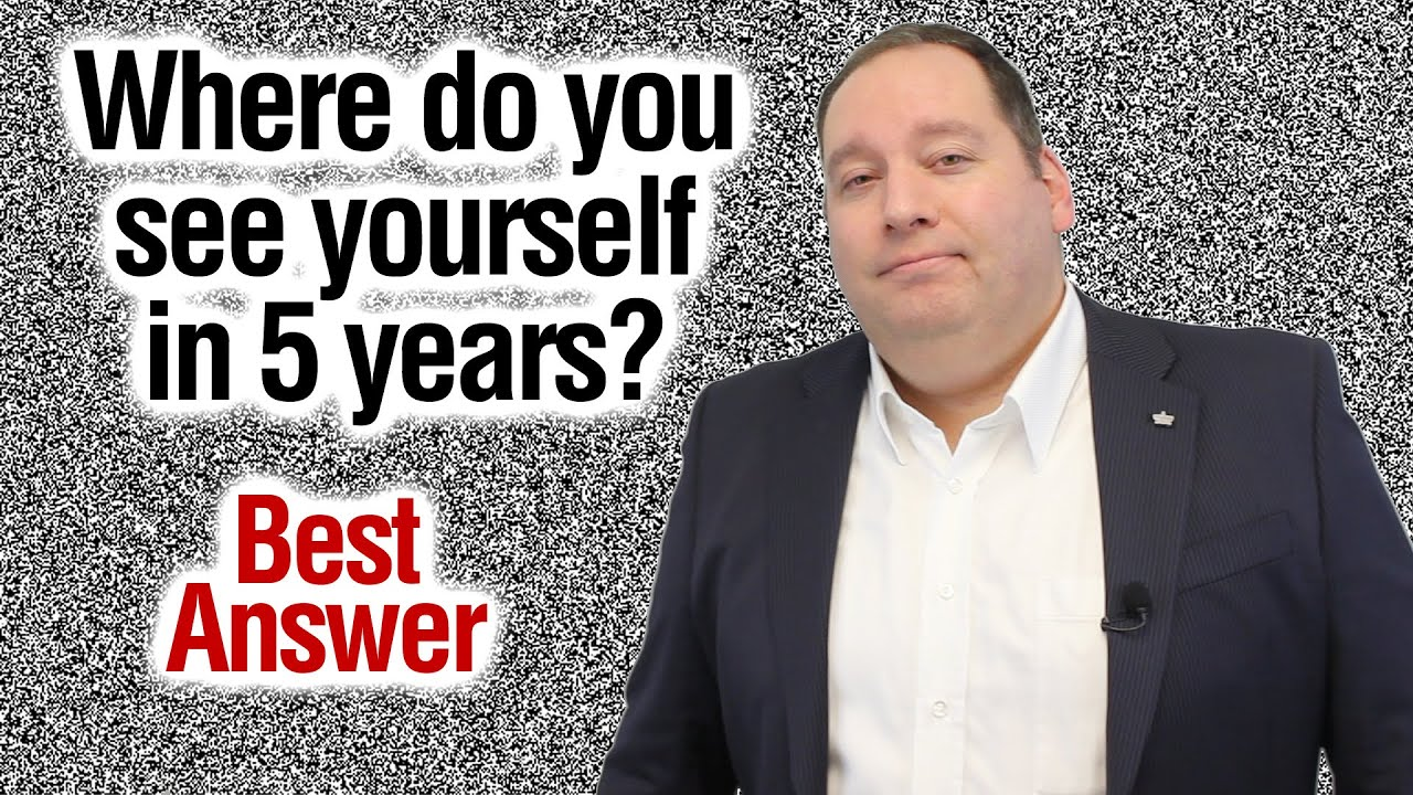 Download Where Do You See Yourself in 5 Years?   Best Answer (from former CEO)