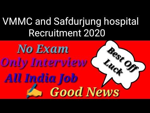 Safdarjung Hospital Recruitment 2020 | VMMC Recruitment 2020 | Hospital Recruitment  2020 |