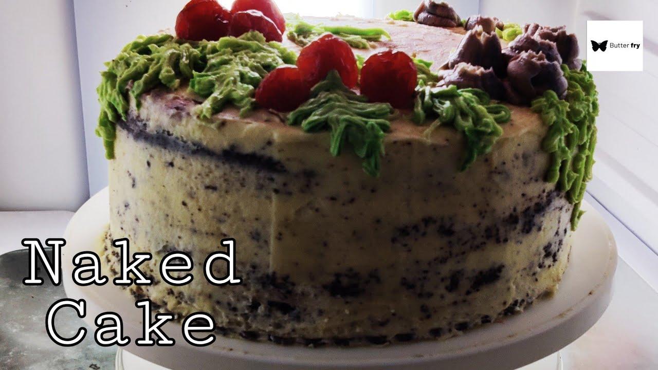 Naked Cake|International trending|Chocolatecake|Christina Tosi|നേക്കഡ് കേക്ക്|ButterFRY|S 2021 ...