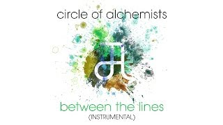 Circle Of Alchemists - Between The Lines [INSTRUMENTAL] | Alchemisten Free Tracks