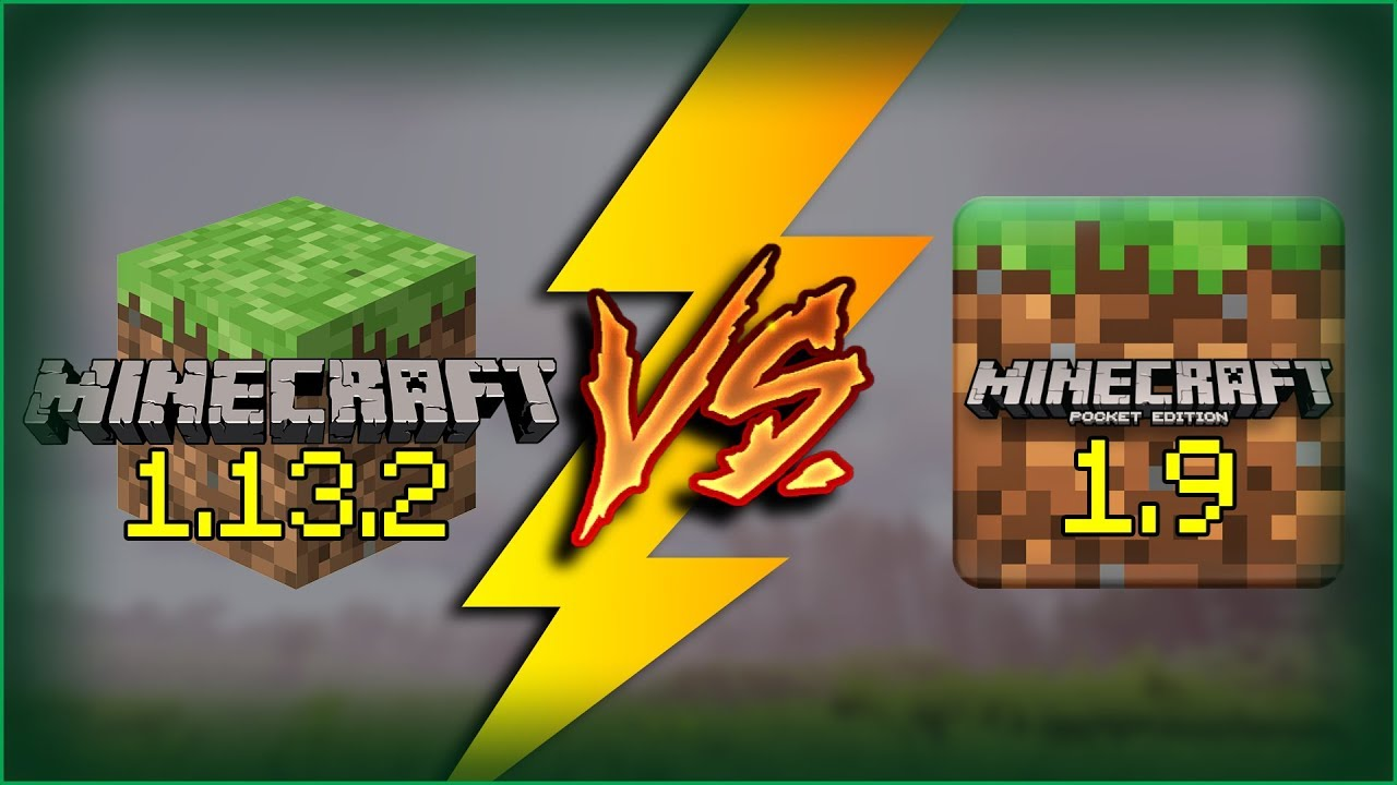 Minecraft PC 1.13.2 vs Minecraft PE 1.9