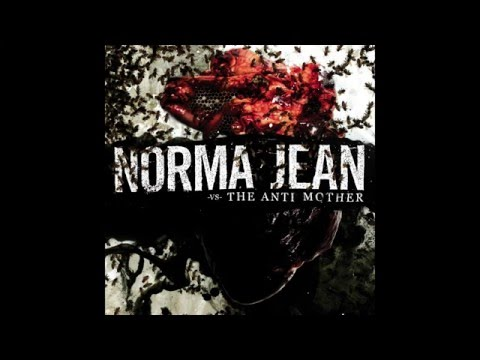 Norma Jean - The Anti Mother [Full Album]