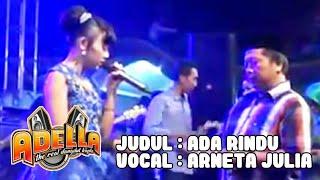 Ada Rindu-ARNETA JULIA live Om adella