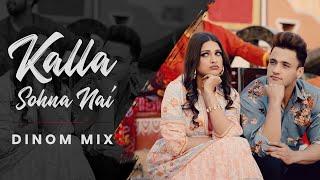 KALLA SOHNA NAI - DINOM Mix | Asim Riaz | Himanshi Khurana | Neha Kakkar | Lyrical Video Song