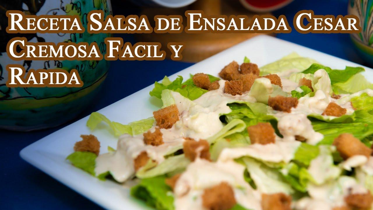 Receta Salsa de Ensalada Cesar Cremosa Facil y Rapida