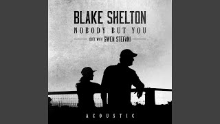 Gambar cover Nobody But You (Duet with Gwen Stefani) (Acoustic)