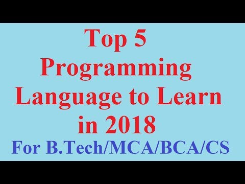 Top 5 Programming Language to learn in 2018  for B.Tech/MCA/BCA/other Computer Science students