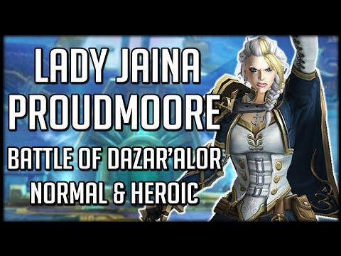 LADY JAINA PROUDMOORE NORMAL & HEROIC - Battle of Dazar'alor Raid Guide | WoW BFA