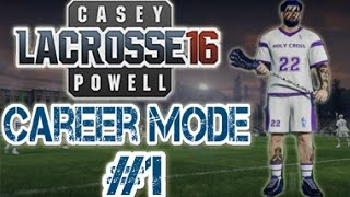 "Casey Powell Lacrosse 16 Career Mode Ep.1 - ""NEXT NLL PRO!"""