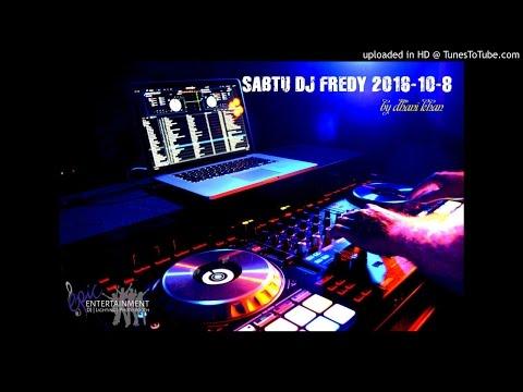 SABTU DJ FREDY 2016-10-8