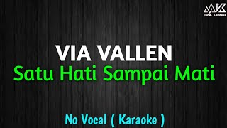 Satu Hati Sampai Mati Karaoke Via Vallen HD Audio