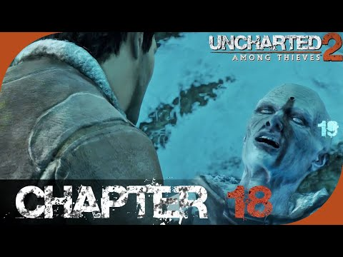 Uncharted 2: Among Thieves - Chapter 18 - Heart of Ice