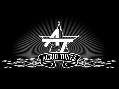 my new song idea for Acrid Tones