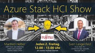 Azure Stack HCI Show vom 1. Oktober 2021