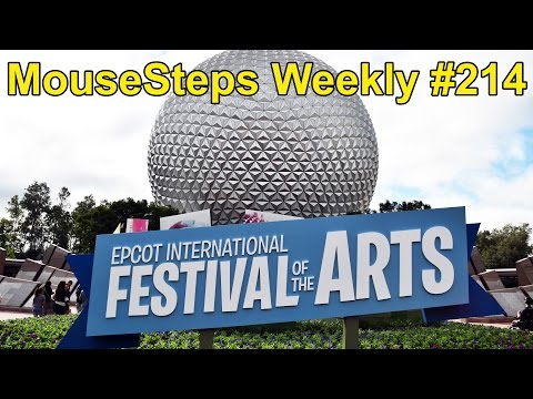 MouseSteps Weekly #214 Epcot Festival of the Arts Overview w/Figment Scavenger Hunt, Food, Art