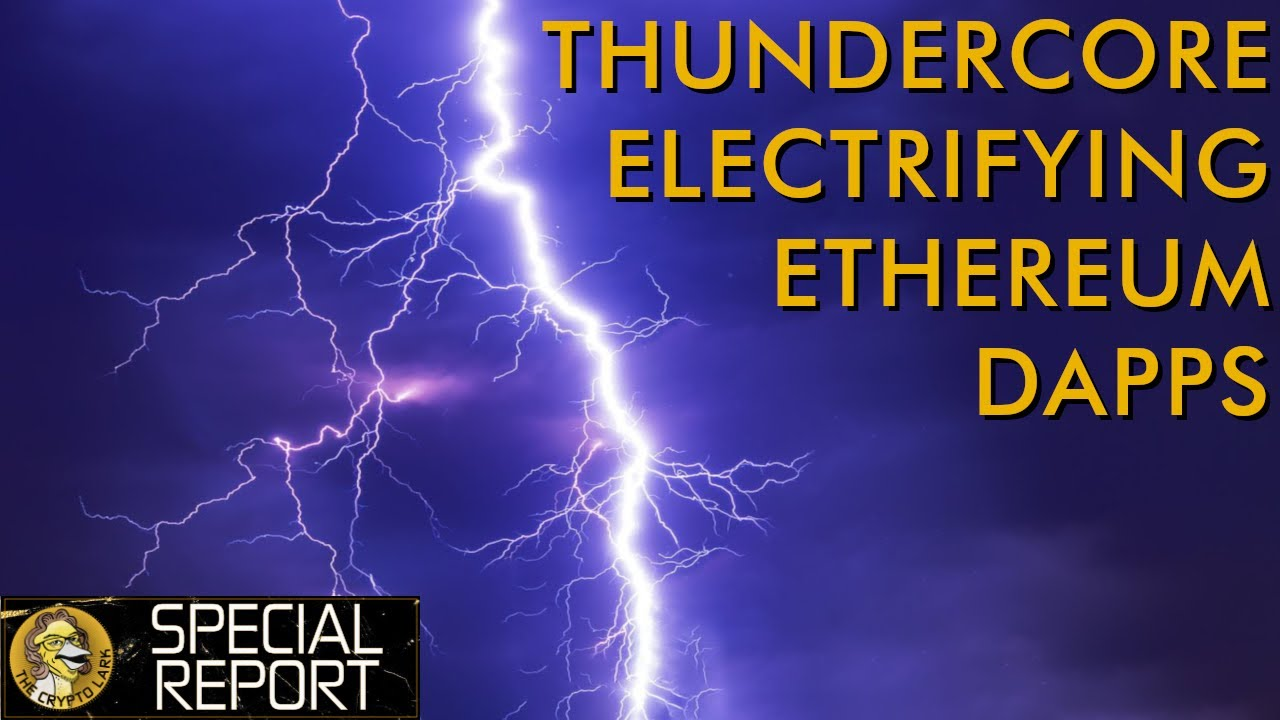 Thunder Core - Massive Scalability for Ethereum Dapps