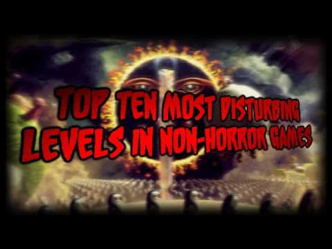Top Ten Disturbing Levels in Non-Horror Video Games
