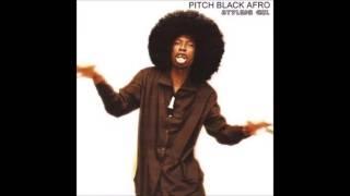 Pitch Black Afro - Pidipidi