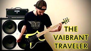 The Vaibrant Traveler - Liquid Charlie