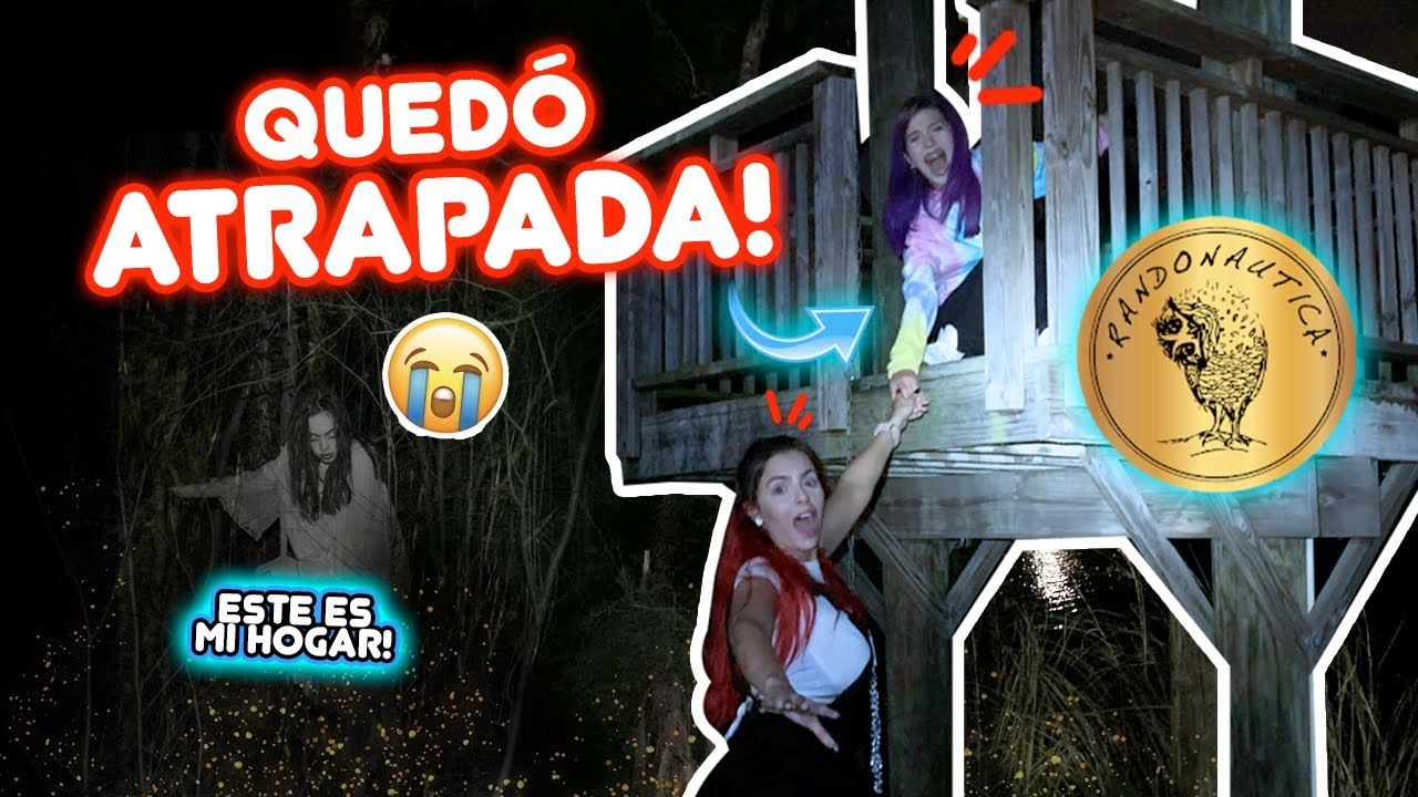 LA CASITA DEL TERROR! 😰 MI EXPERIENCIA CON RANDONAUTICA ☠️ | Leyla Star 💫 ft Jenny Devil y Oso