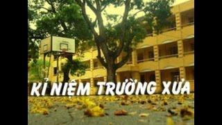 [MV] kỷ niệm trường xưa -  Hoàng Phong Đạt